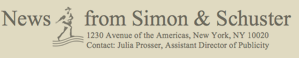 News from Simon and Schuster; Julia Prosser